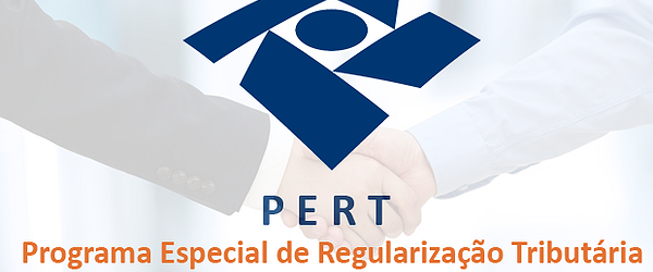 PERT – PROGRAMA ESPECIAL DE REGULARIZAÇÃO TRIBUTÁRIA