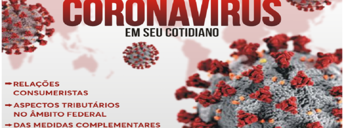 REFLEXOS DO CORONAVIRUS NO COTIDIANO